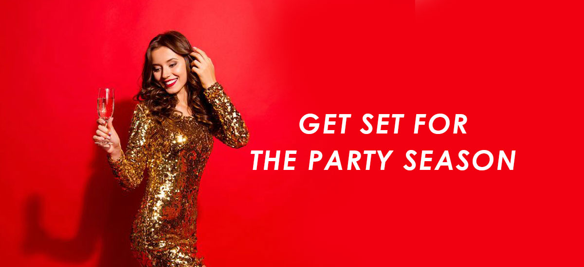 Get Set For The Party Season banner
